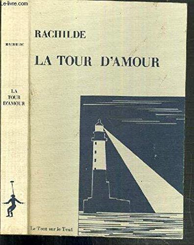 9782865220014: La tour d'amour