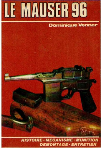 9782865270279: Le Mauser 96 (French Edition)