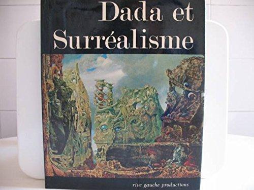 Dada, surréalisme [Relié] [Jan 01, 1981] Patrick