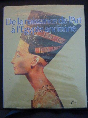 9782865350520: De la naissance de l art � l Egypte ancienne