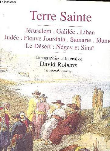 Terre Sainte. Jerusalem, Galilee, Liban, Judee, Fleuve Jourdain ...