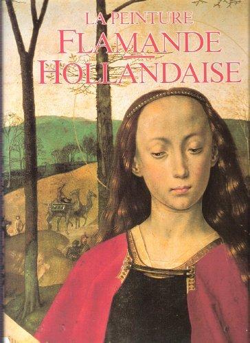 9782865351770: La Peinture Flamande Hollandaise