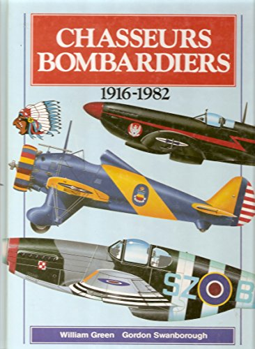 CHASSEURS BOMBARDIERS 1916-1982