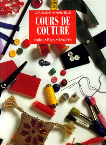 Grand manuel cours couture: n