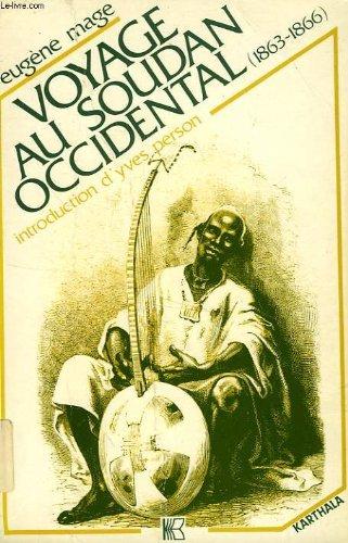 Voyage au Soudan occidental (1863-1866) (Collection Relire) (French Edition): Mage, Euge?ne