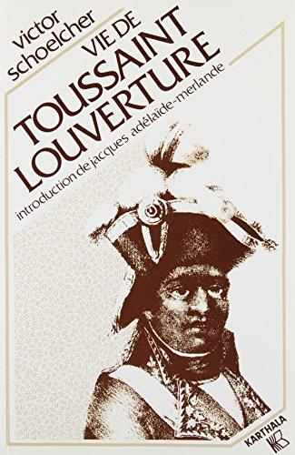 9782865370436: Vie de Toussaint Louverture (French Edition)