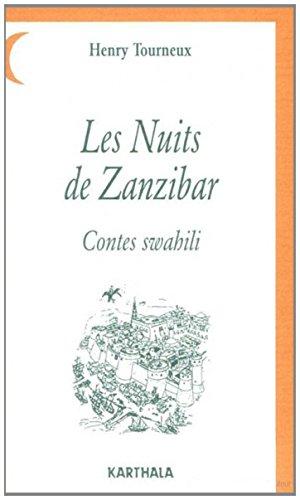 9782865370665: Les nuits de Zanzibar: Contes swahili. D'après le texte original recueilli par Edward Steere, 1870