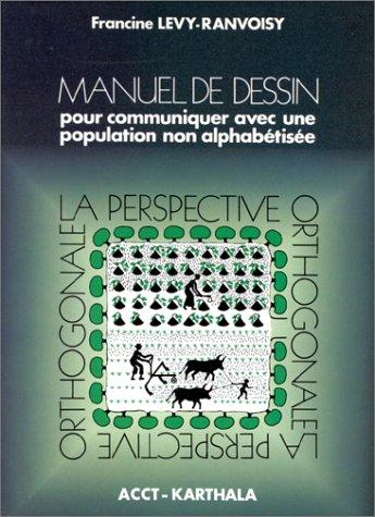 9782865371808: Manuel de dessin pour communiquer avec une population non alphabétisée