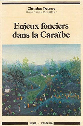 9782865371891: Enjeux fonciers dans la Caraibe, en Amerique centrale et a la Reunion: Plantations et paysanneries
