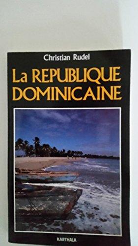 9782865372195: La R�publique dominicaine
