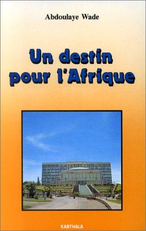 9782865372317: Un destin pour l'Afrique (Collection