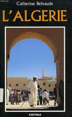 9782865372881: L'Algérie (Méridiens) (French Edition)
