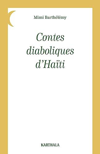 9782865375233: Contes diaboliques d'Haïti