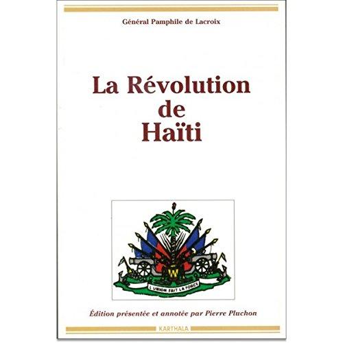 La Revolution de Haiti (Relire) (French Edition): Lacroix, Pamphile