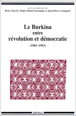 9782865377022: Le Burkina entre r�volution et d�mocratie, 1983-1993