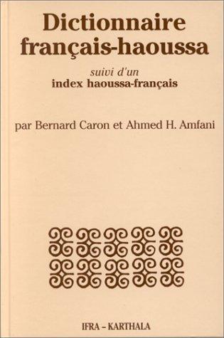 9782865377688: DICTIONNAIRE FRANCAIS-HAOUSSA (Dictionnaires E)