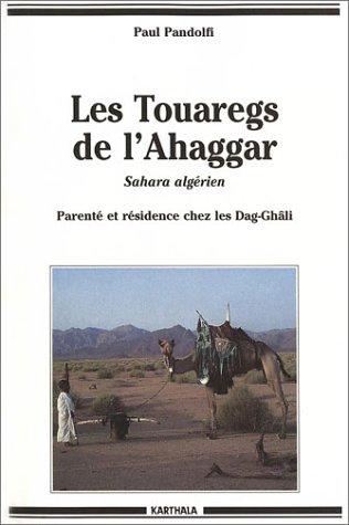 9782865378210: Les Touaregs de l'Ahaggar : Parent� et r�sidence chez les Dag-Gh�li
