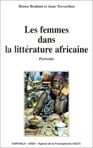 9782865378388: Les femmes dans la litt�rature africaine : Portraits