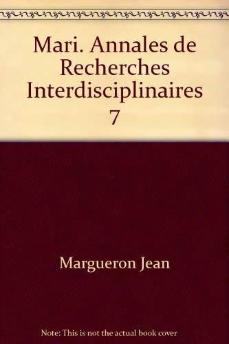 Mari. annales de recherches interdisciplinaires 7: Collectif