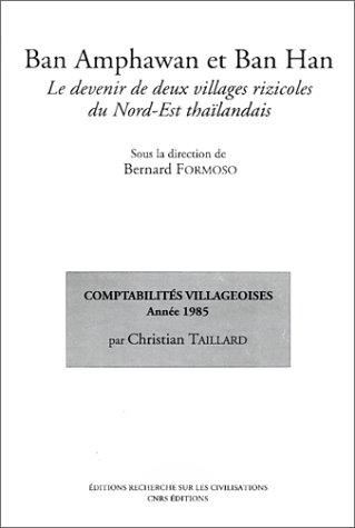 9782865382606: Ban Amphawan et Ban Han : Le Devenir de deux villages rizicoles du Nord-Est thaïlandais, 2 volumes