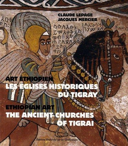 9782865382996: Art éthiopien Les églises historiques du Tigray