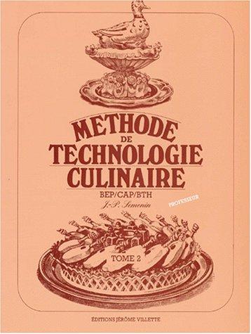 9782865470068: M�thode de technologie culinaire, tome 2 (livre du professeur)