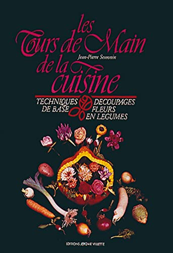 TOURS DE MAIN DE LA CUISINE -LES-: SEMONIN JEAN PIERRE