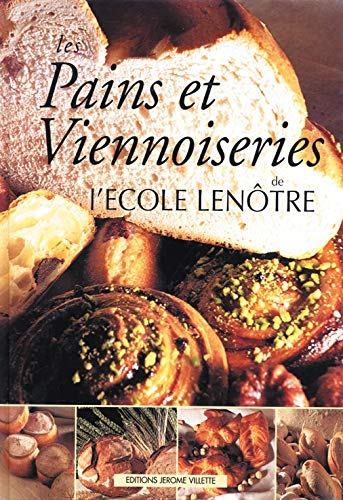 9782865470372: Pains et Viennoiseries: Bread and Viennese Breads