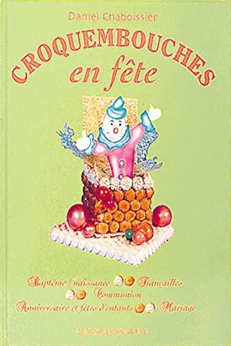 9782865470433: Croquembouches en f�te