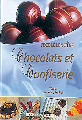 9782865470518: Chocolats et Confiserie (fran�ais-anglais), tome I