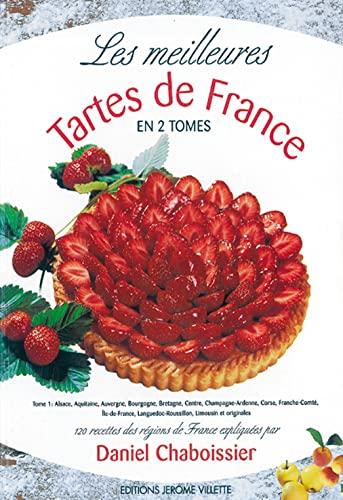 9782865470532: Les meilleures tartes de France : Tome 2