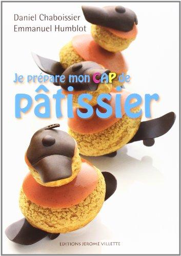9782865470822: Je prépare mon CAP de pâtissier