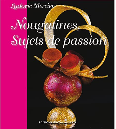 9782865470891: Nougatines Sujets de Passion (French Edition)