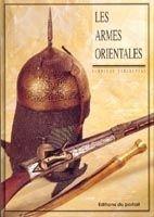 9782865510153: Les armes orientales