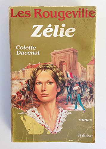 9782865520169: Zélie: Roman (Les Rougeville) (French Edition)