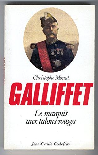 9782865530472: Gaston Alexandre Auguste de Gallifet [i.e. Galliffet],