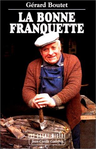 9782865531134: La Bonne Franquette. Les Gagne-mis�re, tome 8