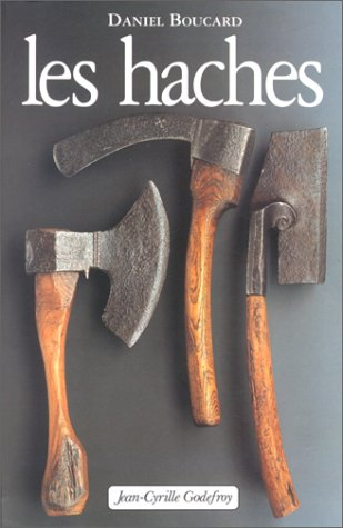 9782865531196: Les haches (French Edition)
