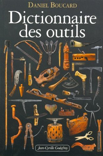 9782865531868: Dictionnaire des outils (French Edition)