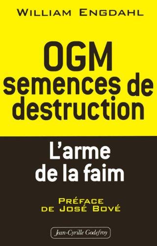 Ogm semences de destruction: Engdahl, F-William