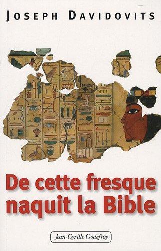 9782865532162: Et de cette fresque naquit la Bible
