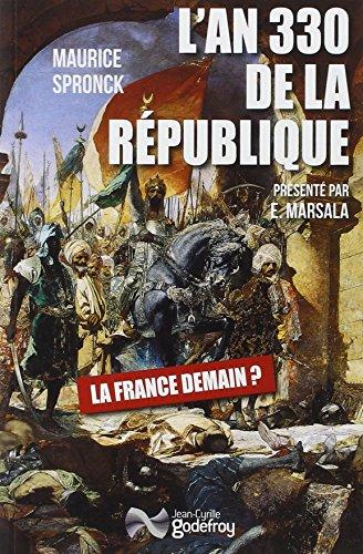9782865532629: L'an 330 de la République