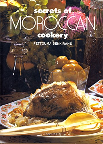9782865620005: Secrets of Moroccan Cookery