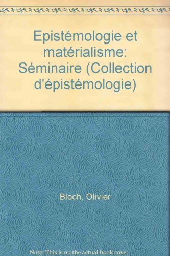 9782865631520: Epistémologie et matérialisme: Séminaire (Collection d'épistémologie) (French Edition)