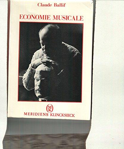 Economie musicale [Jan 01, 1988] Ballif, Claude