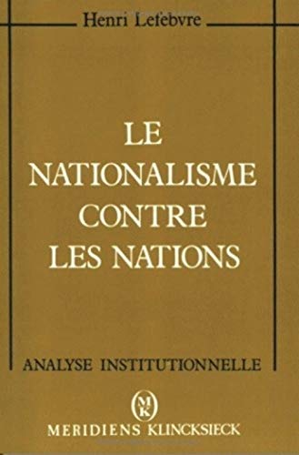 Le nationalisme contre les nations: Lefebvre, Henri