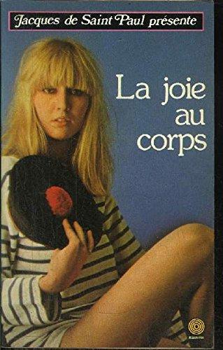 9782865640256: La Joie au corps (Collection Jacques de Saint-Paul)