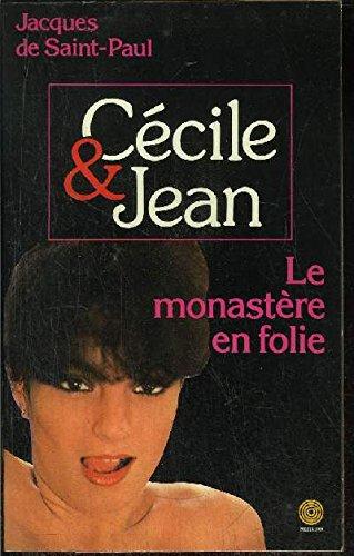 9782865640683: Le Monastère en folie (Cécile et Jean)