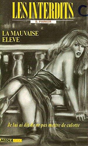 9782865643417: La Mauvaise Eleve