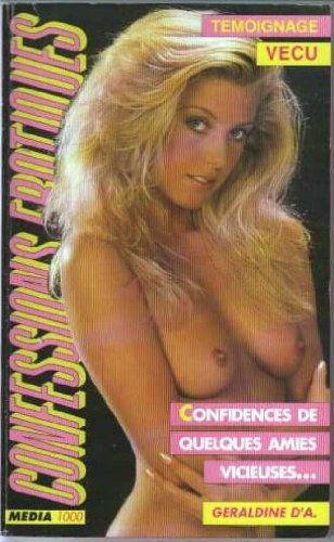 9782865647248: Les confessions �rotiques n�108 : confidences...